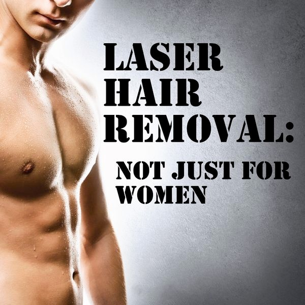 Laser Hair Removal For Men Southern Cosmetic Laser Charleston